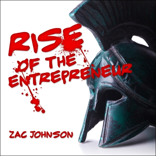 Zac-Johnson Rise Of The Entrepreneur Podcast