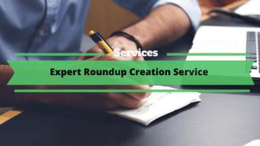 Expert Roundup Creation Service