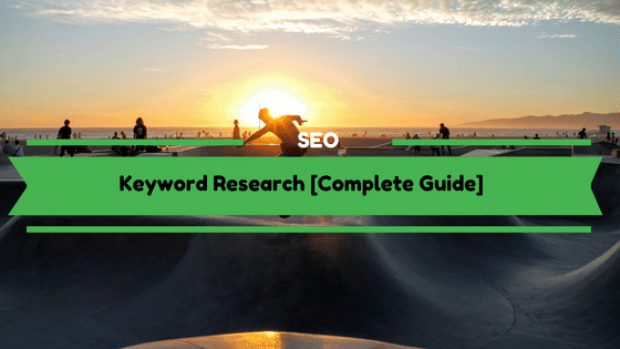 Keyword Research Complete Guide