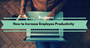 How to Increase Employee Productivity