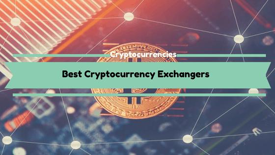 Best Cryptocurrency Exchangers