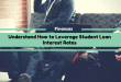 Understand How to Leverage Student Loan Interest Rates
