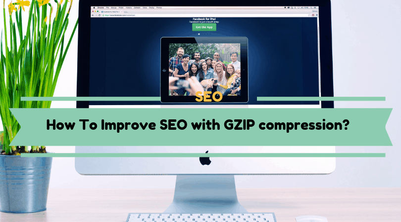 How To Improve SEO with GZIP compression