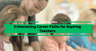 Interesting Career Paths for Aspiring Teachers