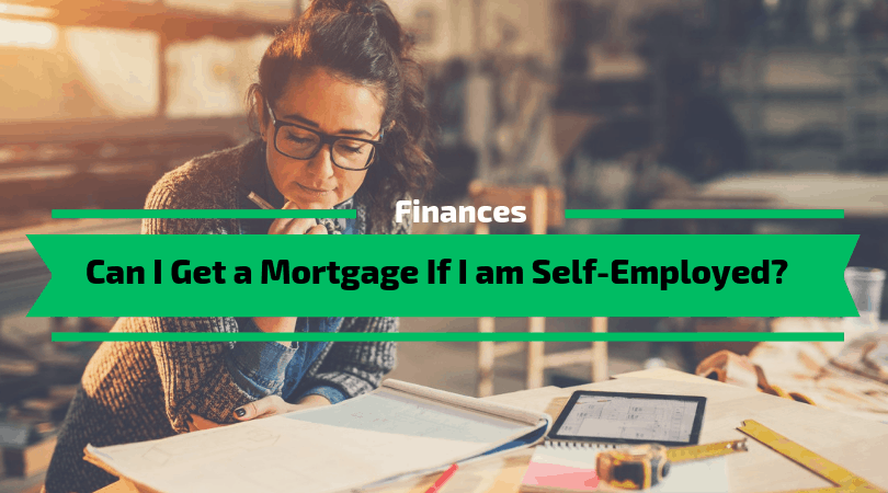 Can I Get a Mortgage If I am Self-Employed?