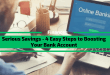 Serious Savings – 4 Easy Steps to Boosting Your Bank Account