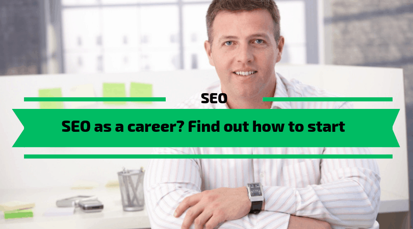 Consider a SEO career? Find out how to start