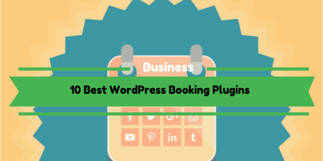 10 Best WordPress Booking Plugins in 2019