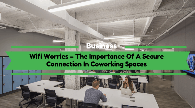 Secure WI-FI Connection In Coworking Spaces