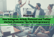 How Instagram, Airbnb, Pinterest and Twitter started. [Awesome Tips for Entrepreneurs]