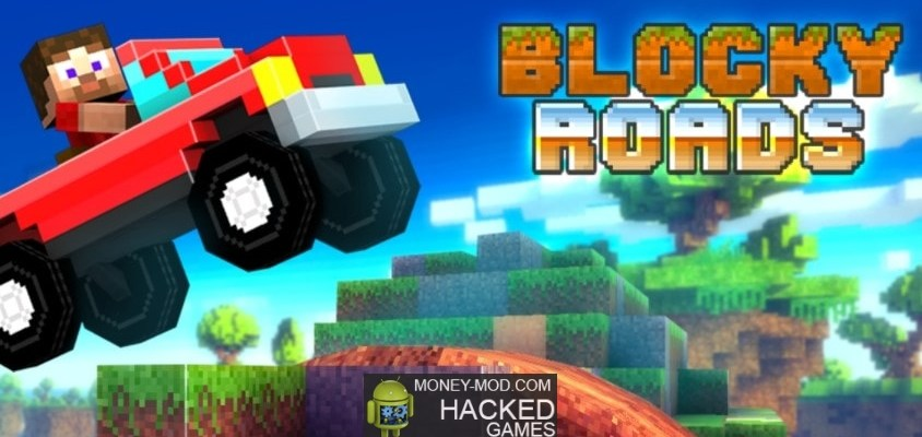 Blocky Roads (Money, Unlocked)