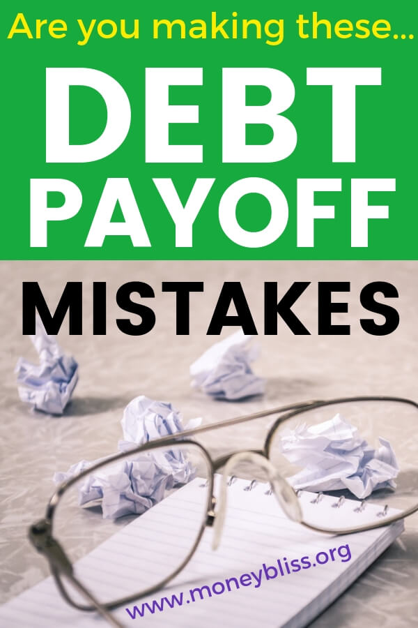 Are You Making One of these Common Debt Payoff Mistakes