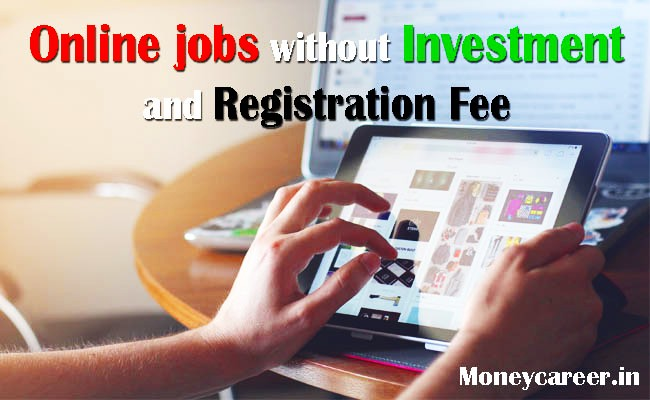 Online Jobs in India Without Registration Fee