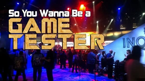 Become a Game Tester & Get Paid to Play Games