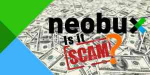 Is NeoBux Scam? Can You Really Make Money from Neobux