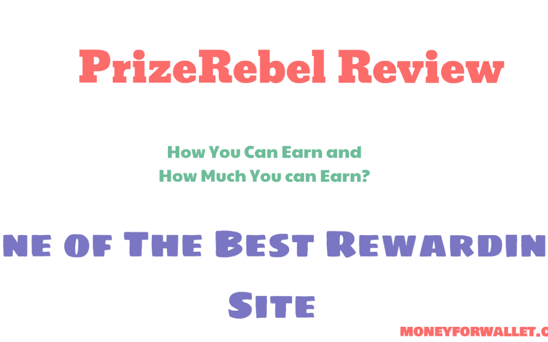 PrizeRebel Review 2020: Best Rewarding Site for US, UK, CA, or AU