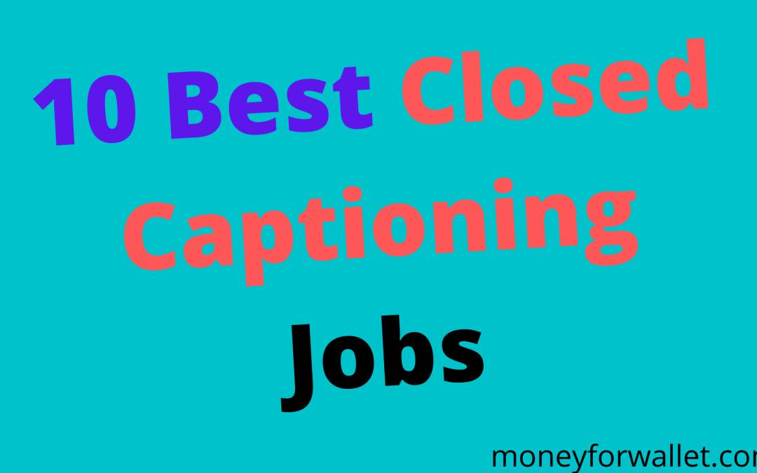 Closed Captioning Jobs