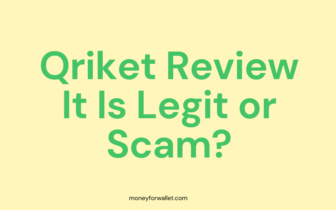 Qriket Review: Is It Scam or Legit? What Happened to Qriket