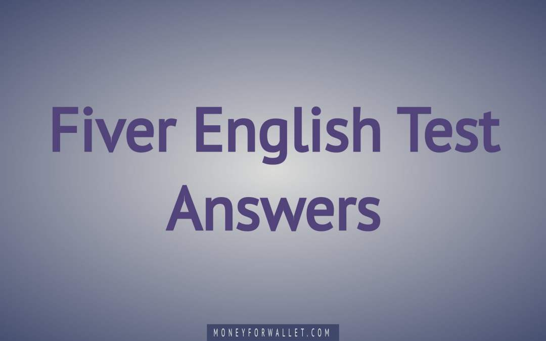 Fiver English Test Answers