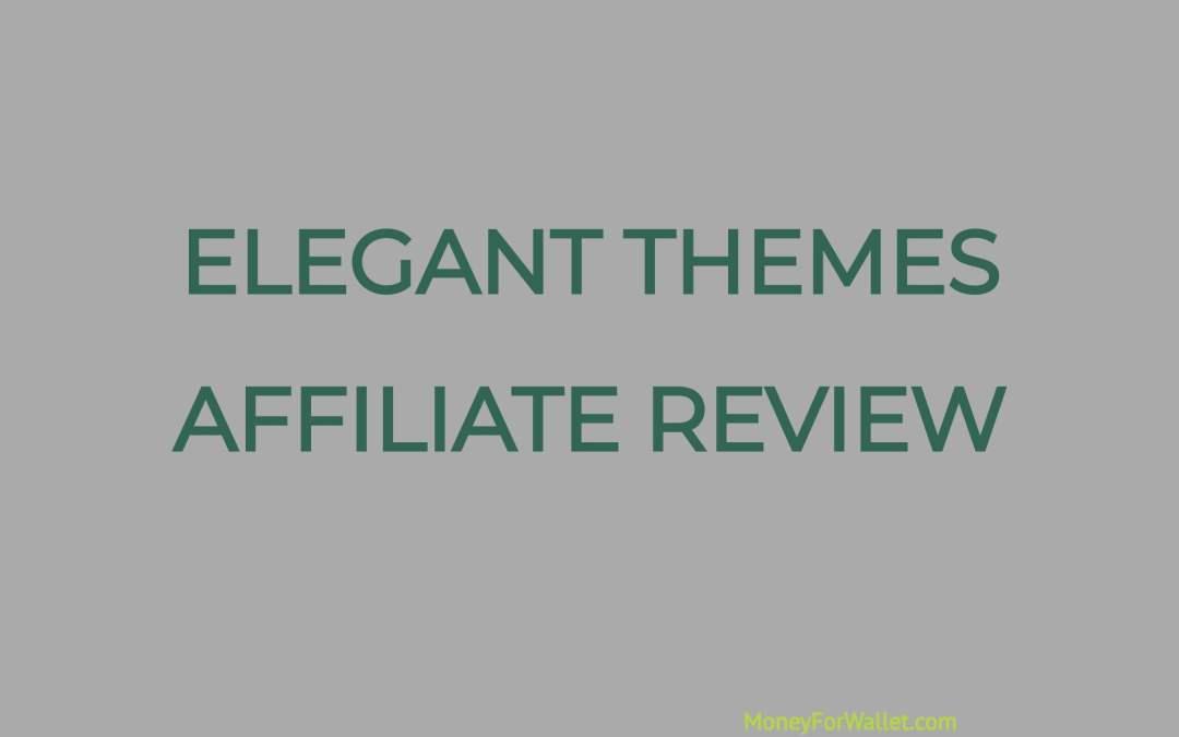 Elegant Themes Affiliate Review