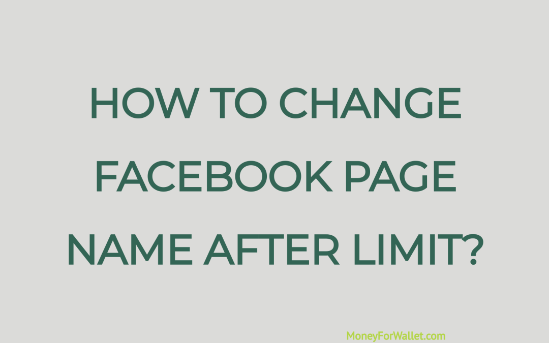 How ToChange Facebook Page NameAfter Limit