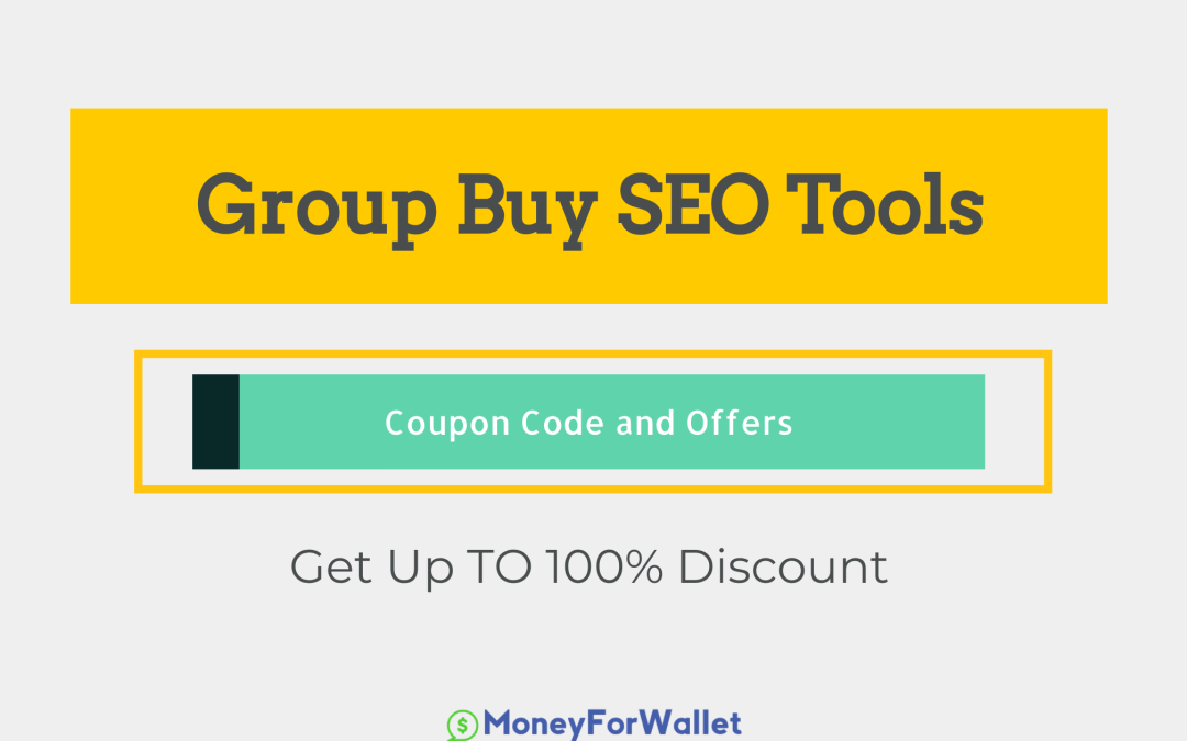 Group Buy SEO Tools Coupon Code & Offers – Get Up To 50% Discount