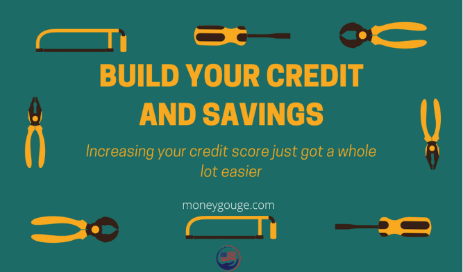 Build Your credit and savings