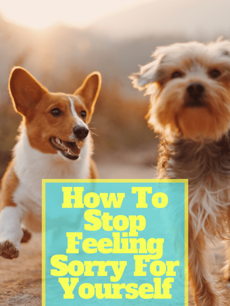 """Focusing on what """"sucks"""" won't get you anywhere. Try these tricks to stop feeling sorry for yourself!"""