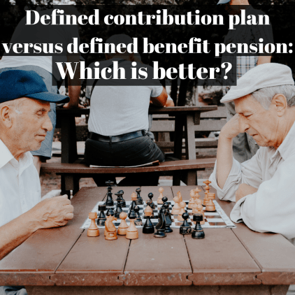 What is the difference between a defined contribution plan versus a defined benefit pension? How will they effect your retirement, and which is better? Everything you need to know to get started!