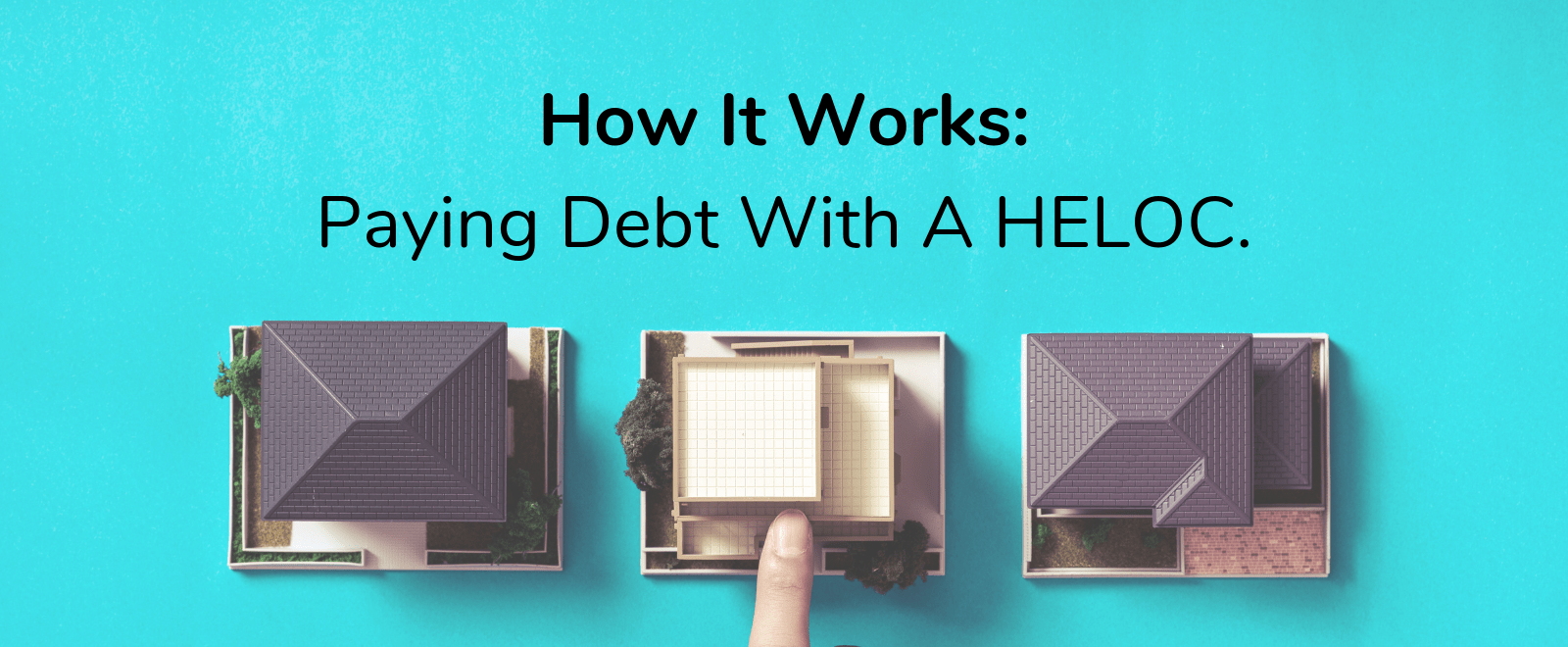 how to pay debt with a heloc
