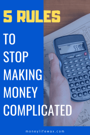 how to stop making money complicated