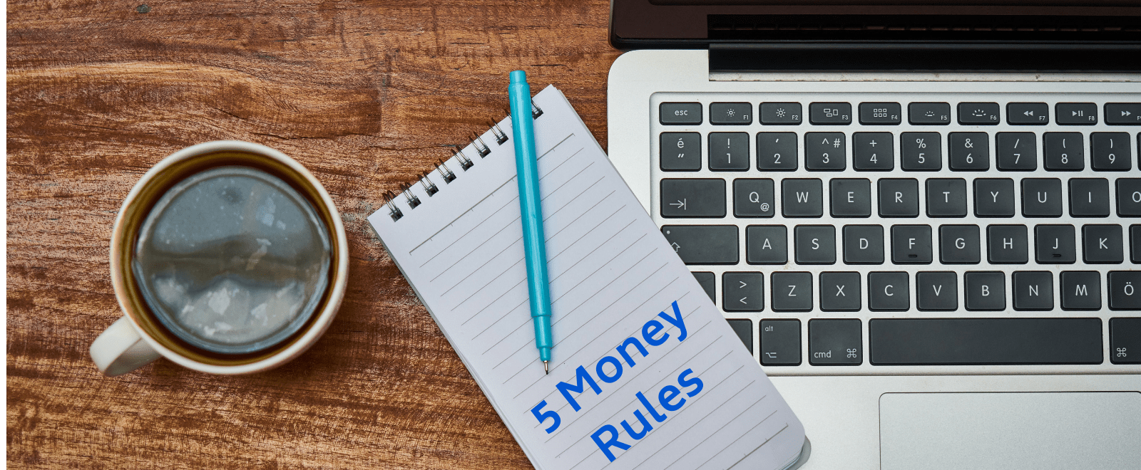 5 money rules to make money less complicated
