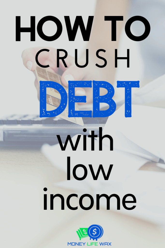 how to get pay off debt on a low income