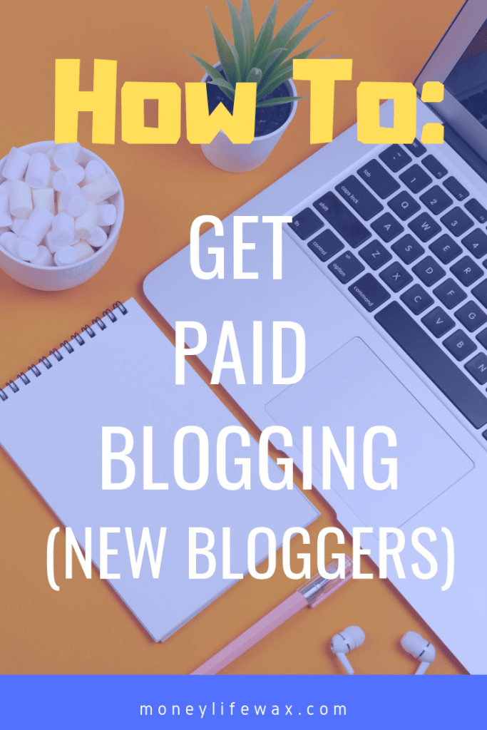 how to get paid blogging pin