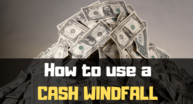 Cash Windfall
