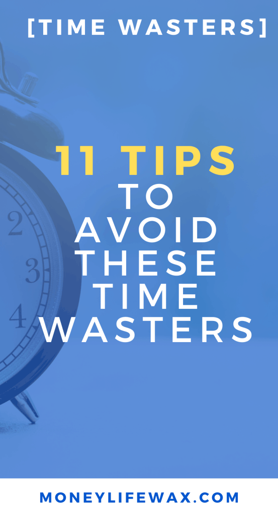 time wasters to avoid