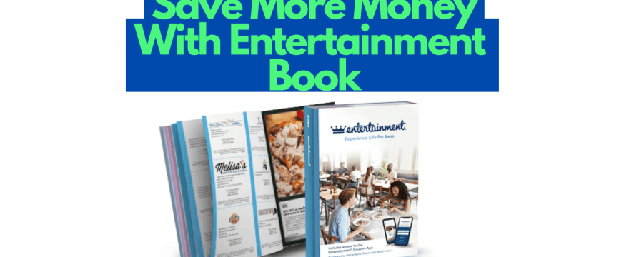 How to Save More Money with the Entertainment Book