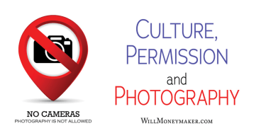 Culture, Permission and Photography