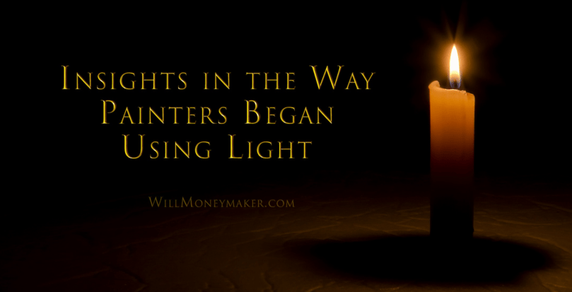 Insights in the Way Painters Began Using Light