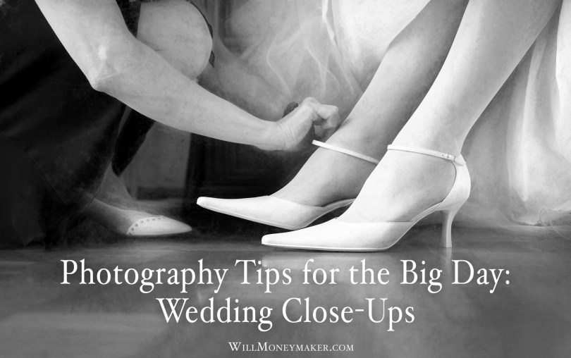 Photography Tips for the Big Day: Wedding Close-Ups