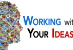 Working with the Ideas You've Already Had