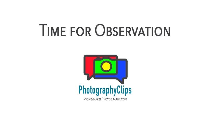 Time for Observation