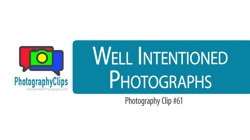 Well Intentioned Photographs