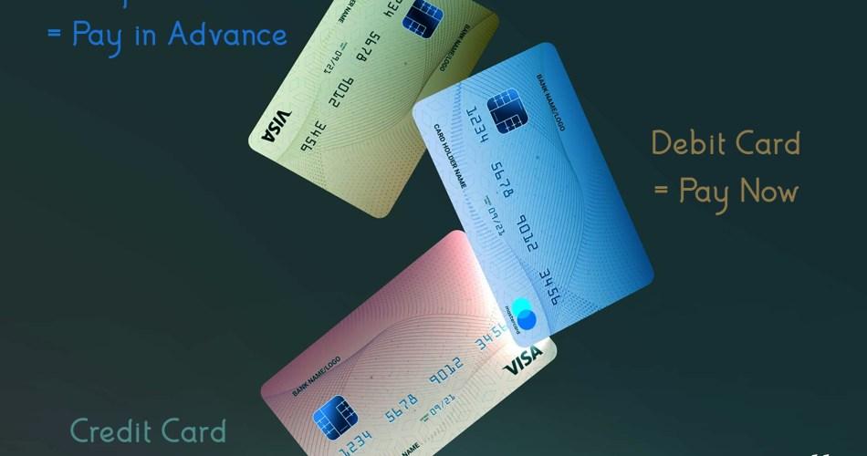 Prepaid Card vs Debit Card vs Credit-Cards
