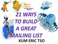 21 WAYS TO BUILD A GREAT BUSINESS MAILING LIST
