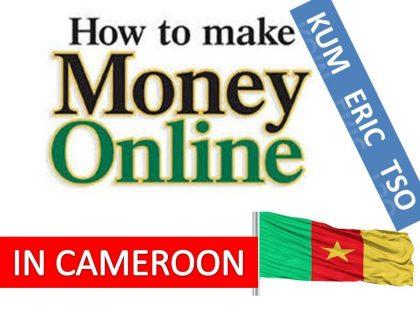Ways to make money online in Cameroon in 2019