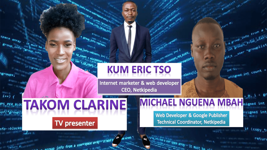 Internet Marketing in Cameroon by Netkipedia with Kum Eric Tso Pt 1