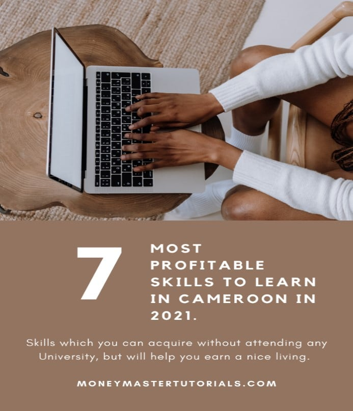 7 Most profitable skills to learn in Cameroon in 2021