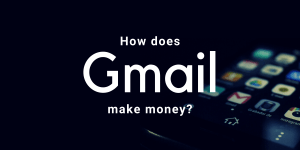 "How does Gmail make money? [UPDATED]<span class=""wtr-time-wrap after-title""><span class=""wtr-time-number"">6</span> min read</span>"
