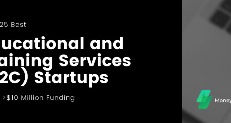 Top Educational and Service B2C Startups